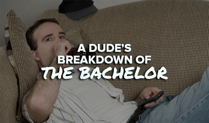 "A Dude's Breakdown Of Week 1 Of ""The Bachelor"""