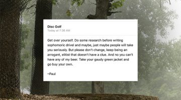 You Do NOT Want To Get On The Disc Golf Community's Bad Side